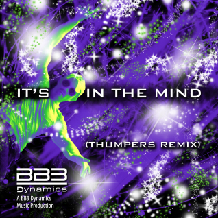 It's in the Mind (Thumpers Remix)